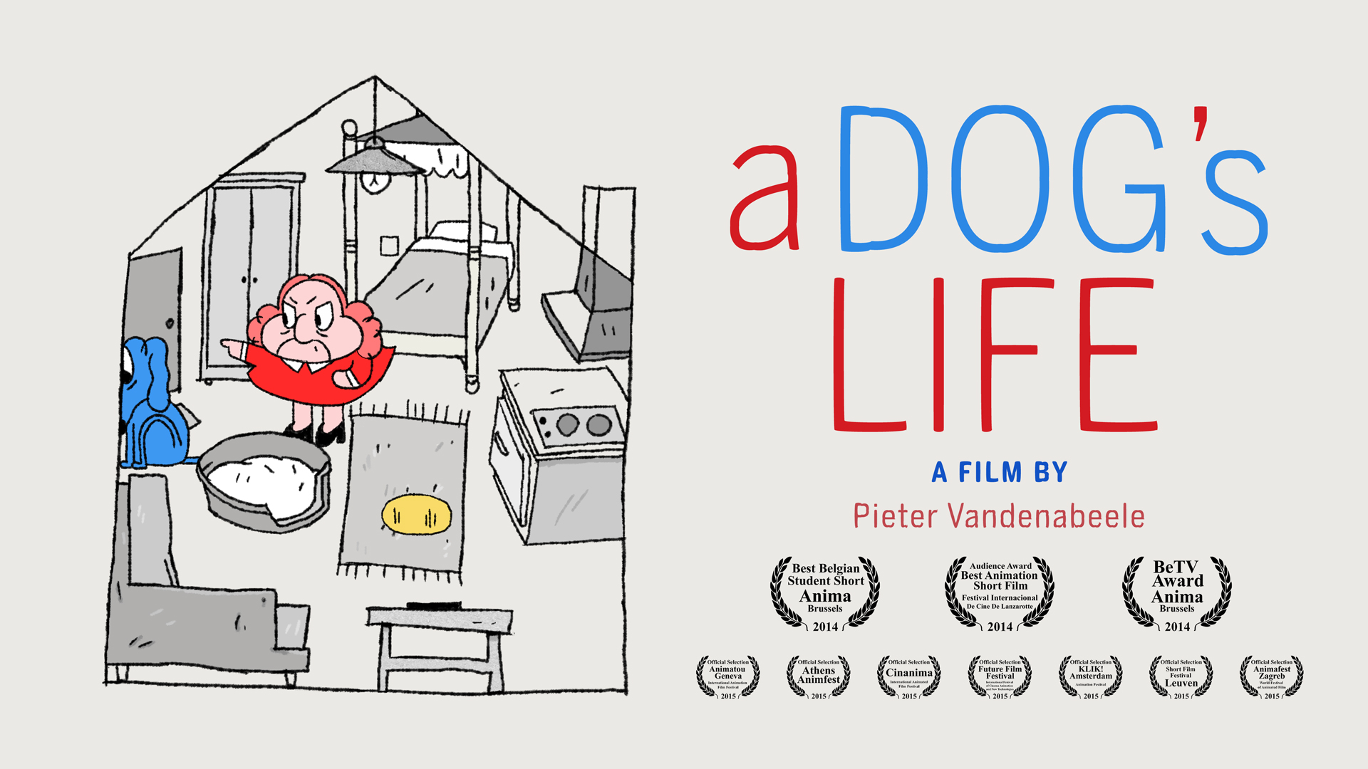 A Dog's Life  - animated short (2014). More info   HERE