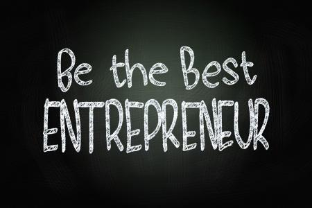 Be the best entrepreneur