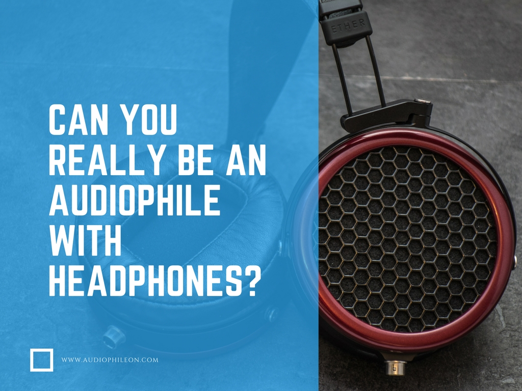 We question what an audiophile really is and if the definition of audiophile needs updating.