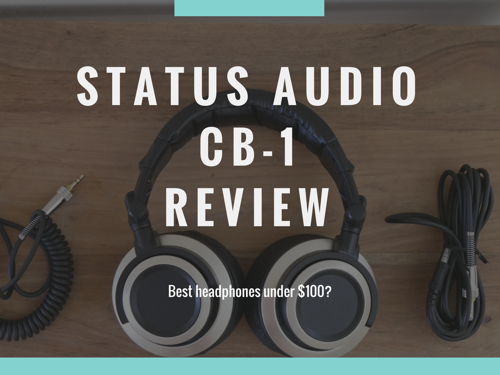 Satus Audio CB-1 Review - Closed back Headphones under $100