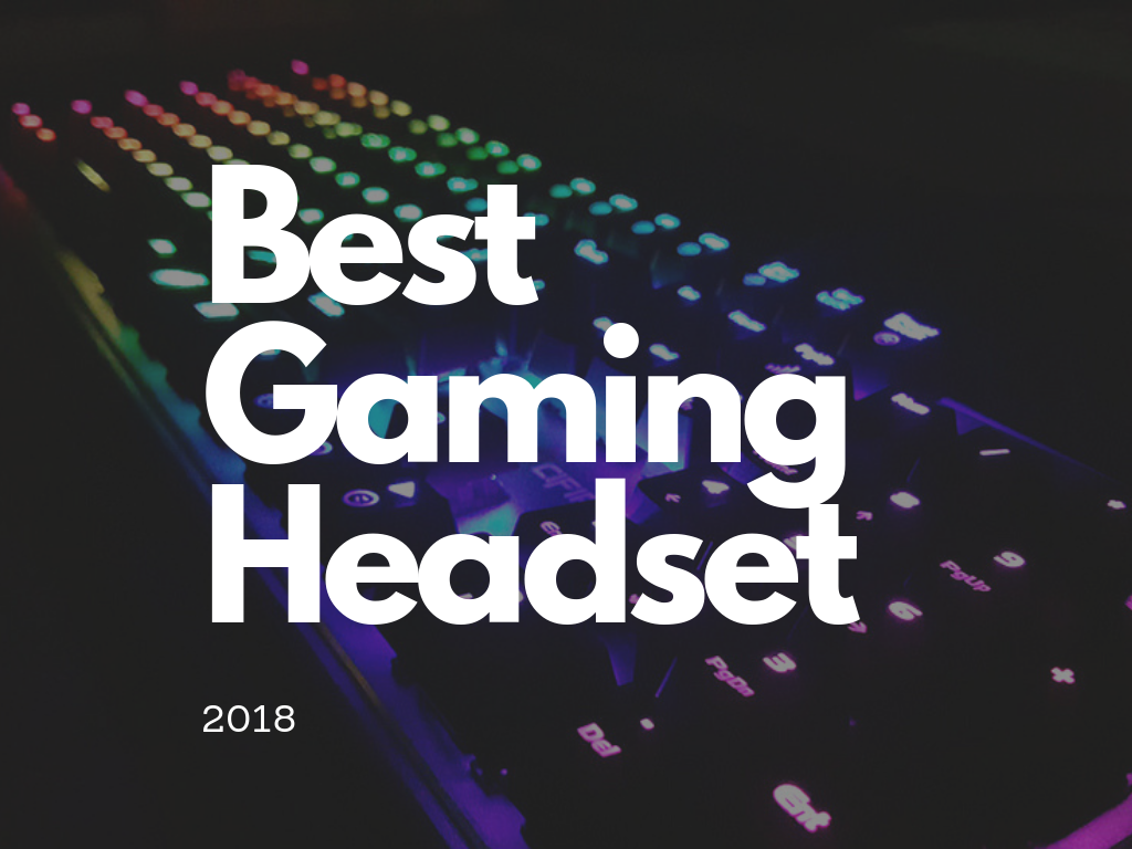 Our list of the best gaming headsets of 201 and the best gaming headphones 2019.