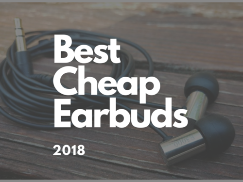 Best cheap earbuds of 2018 - Top 15 best budget earphones list