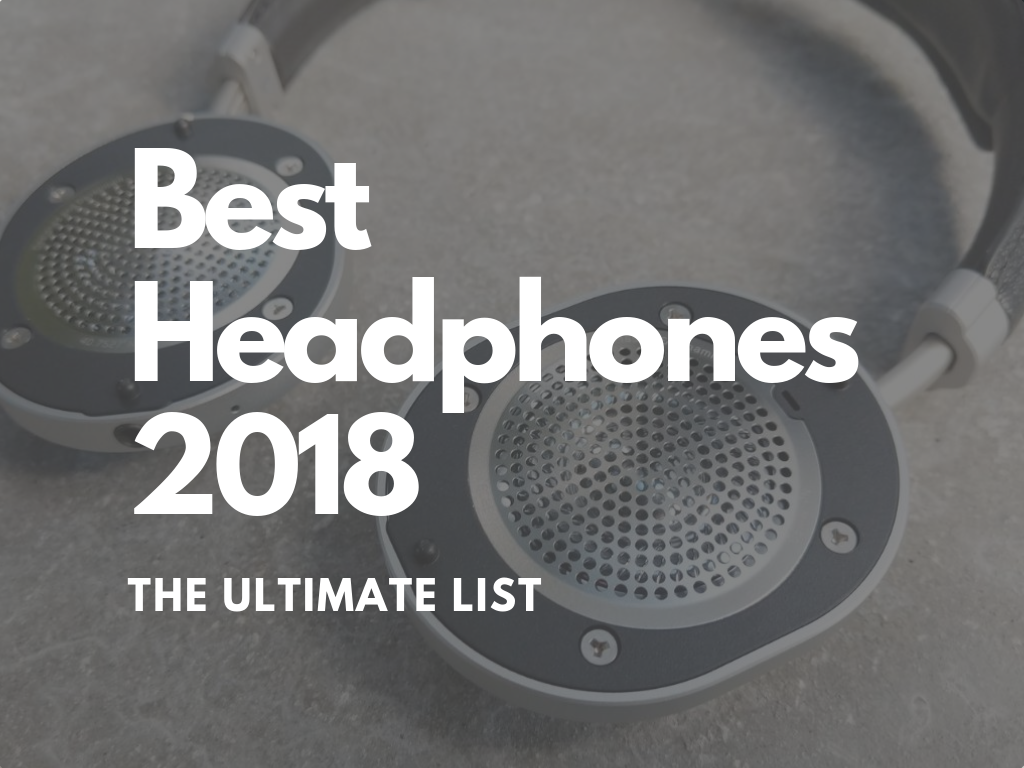We run down our winners of the best headphones of 2018 and cover a wide number of categories such as best Bluetooth headphone, best wireless headphones, best earbuds and more. 2018 headphone awards.