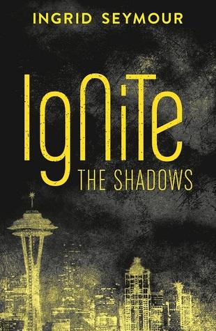 Ignite the Shadows
