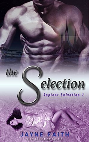 The Selection Sapient Salvation