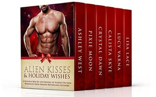 Alien Kisses and Holiday Wishes