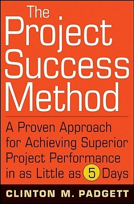 The Project Success Method