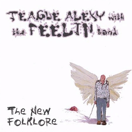 TEAGUE ALEXY  The New Folklore 2006