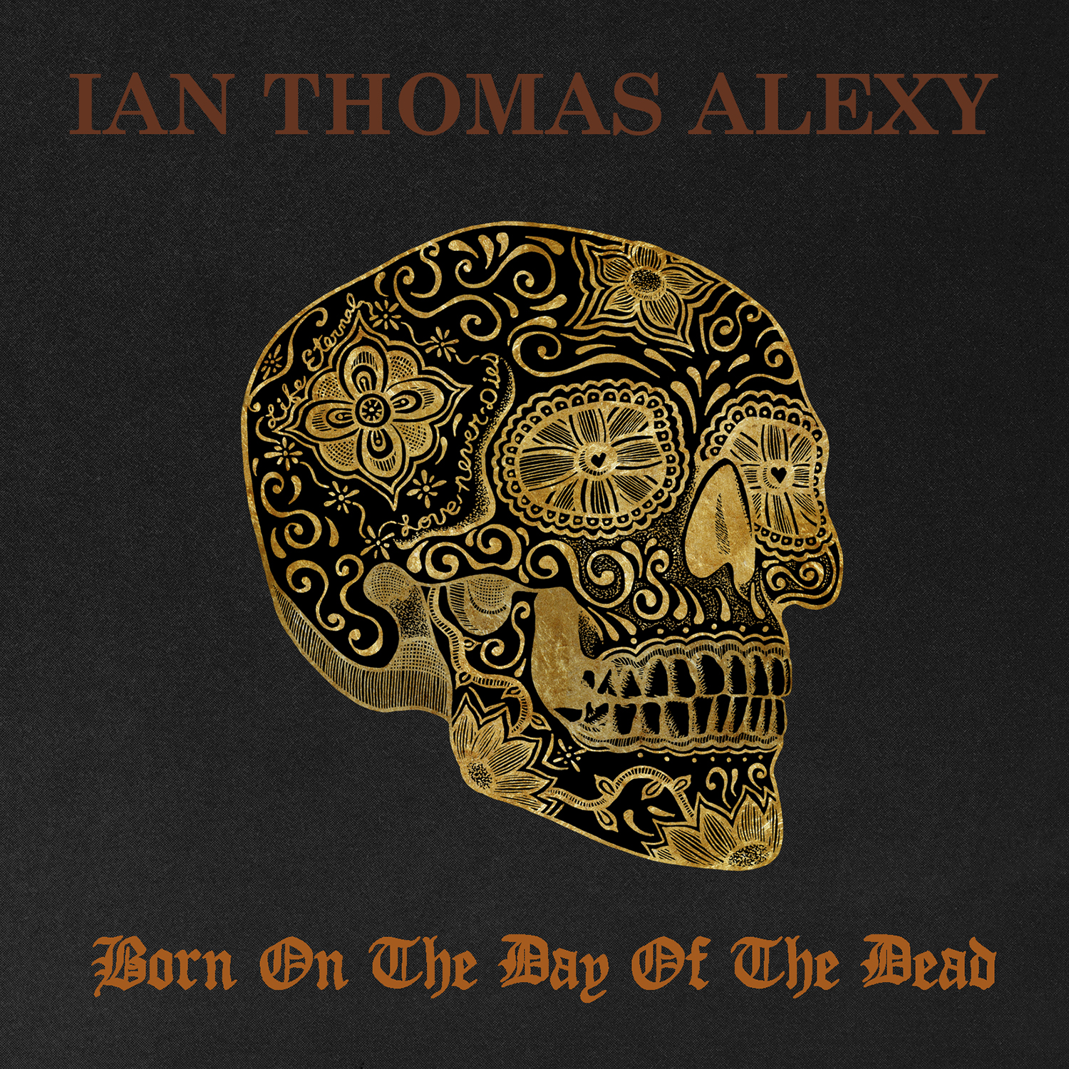 IAN THOMAS ALEXY  Born On The Day Of The Dead 2012