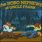 The Hobo Nephews Of Uncle Frank, Front Cover