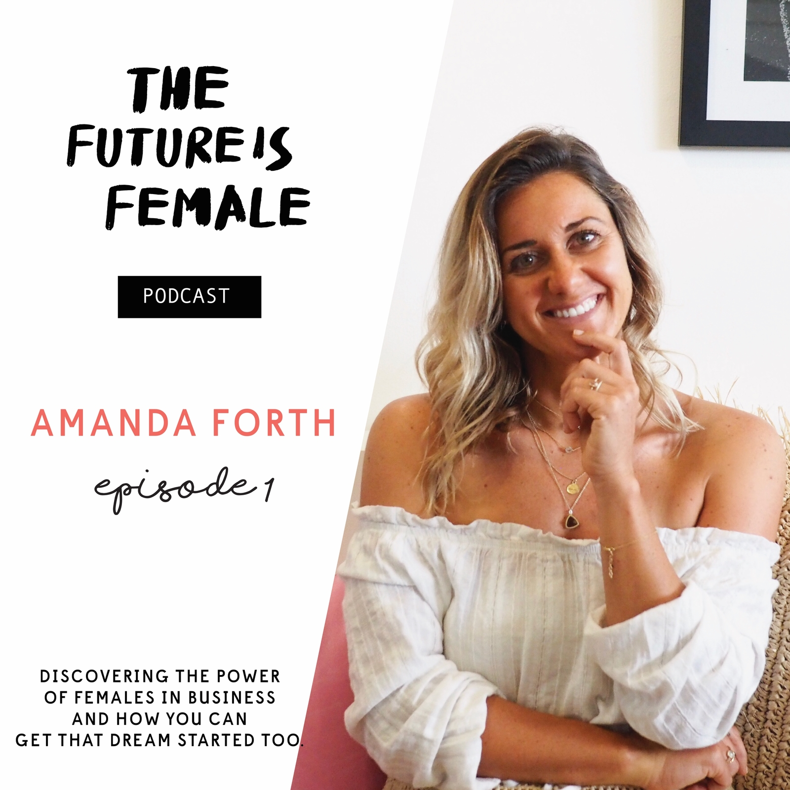 The future is Female podcast with host jette virdi talking to Amanda forth