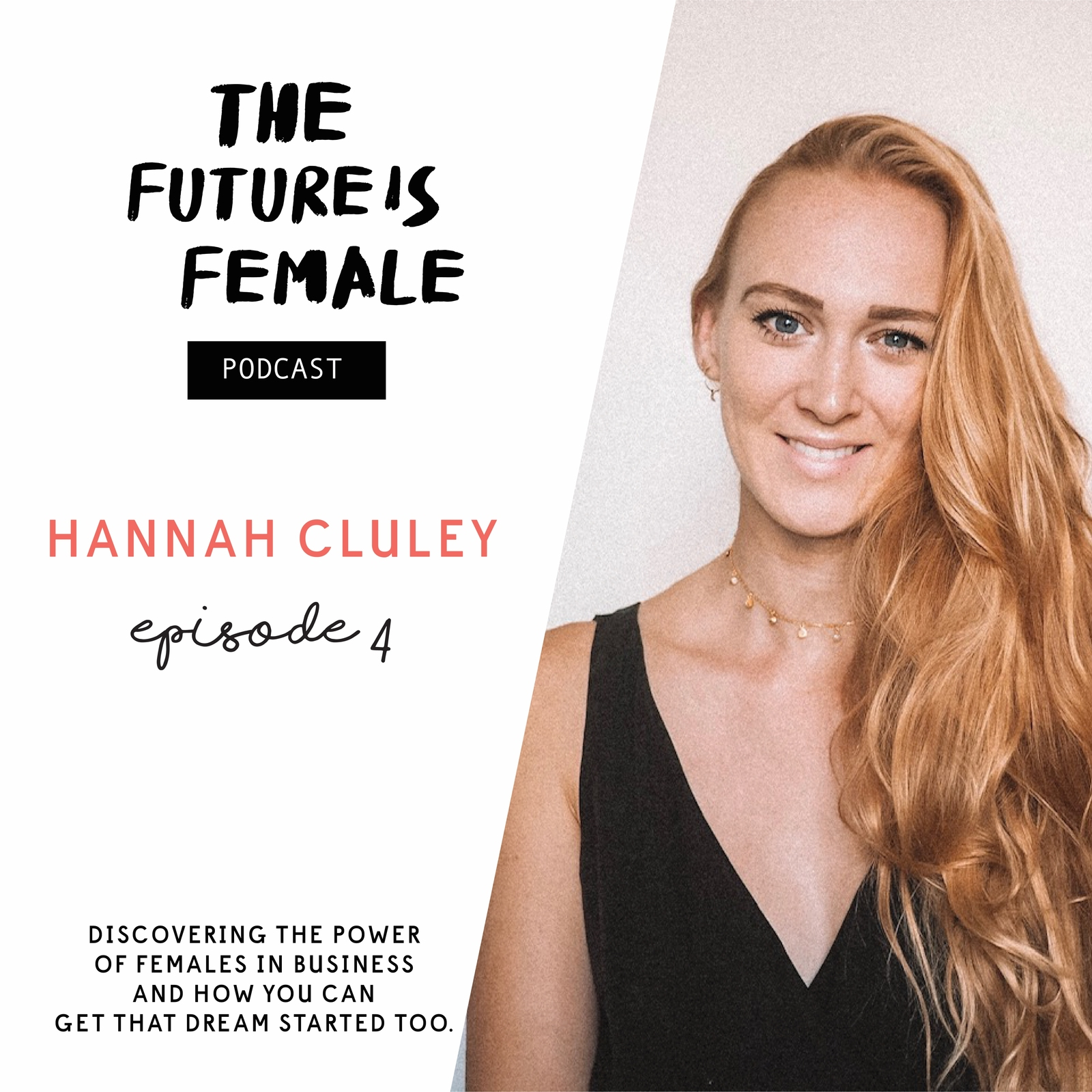 The Future is Female, Hannah Cluley