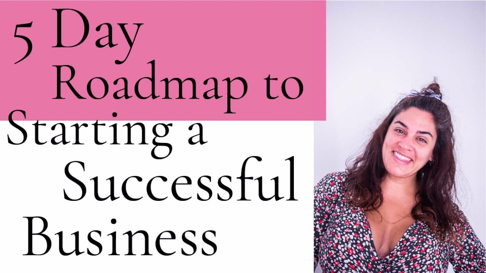5-day-roadmap-to-starting-a-successful-business