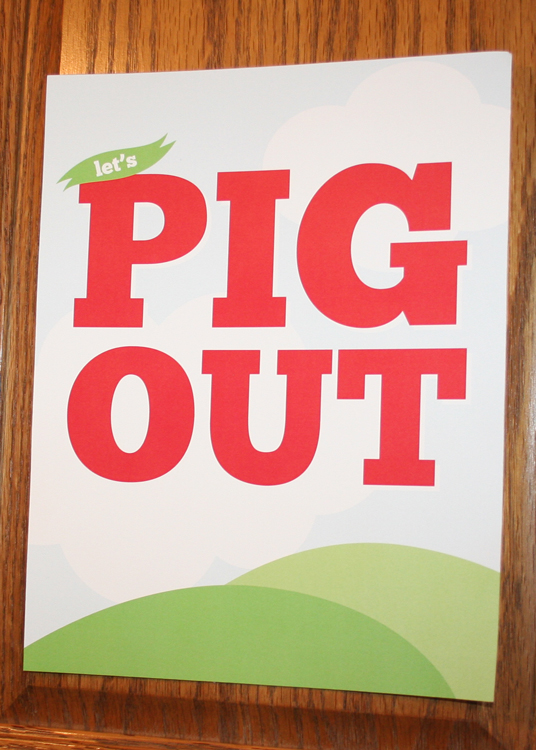 """""""Let's Pig Out"""" welcomed all guests to dig in."""