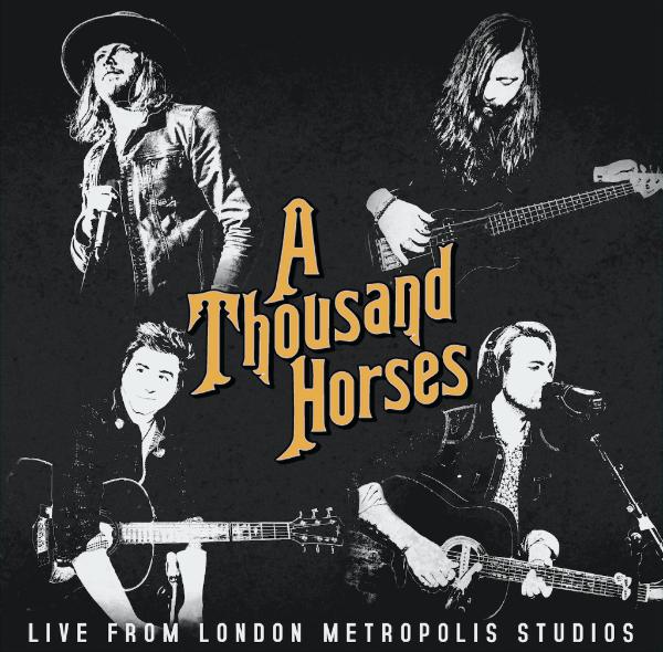 A Thousand Horses RSD 2017