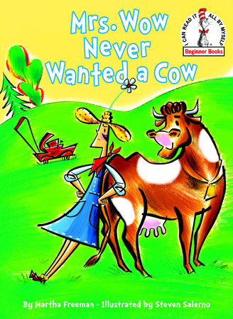 Mrs. Wow Never Wanted a Cow by Martha Freeman