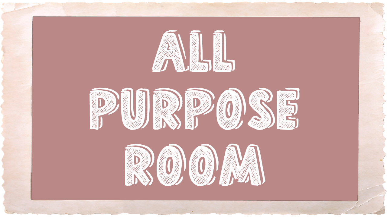 All Purpose Room_Frame.png