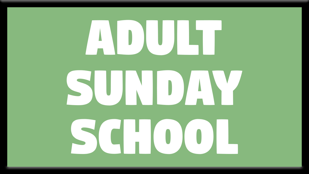 Adult Sunday School Gallery.png