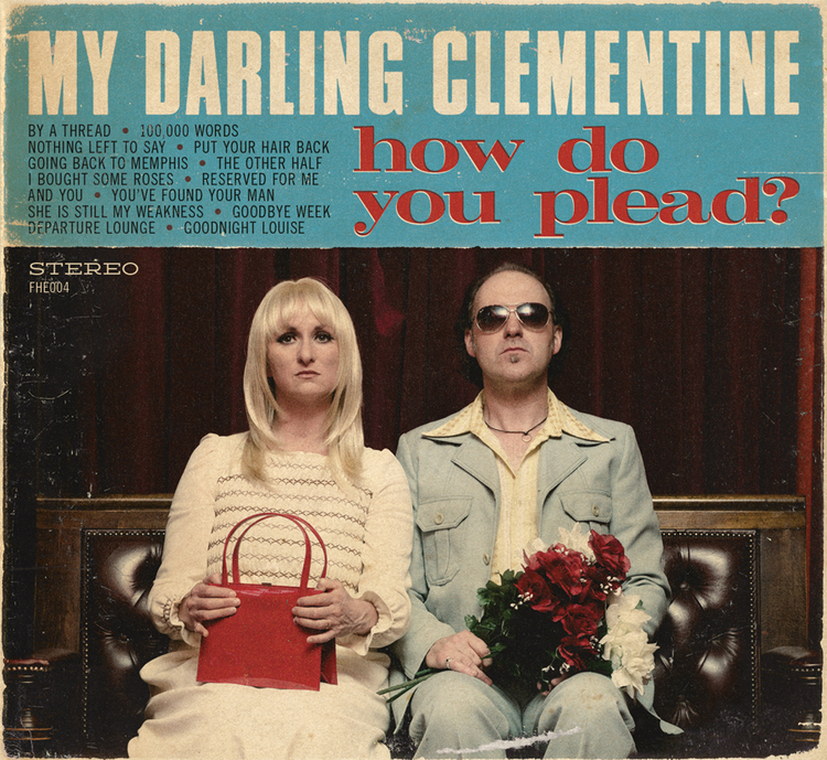 my_darling_clementine_plead.jpg