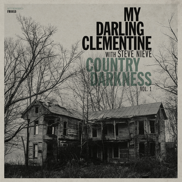 my darling clementine_country darkness.jpg