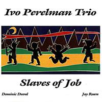 Slaves of Job    CIMP, 1997