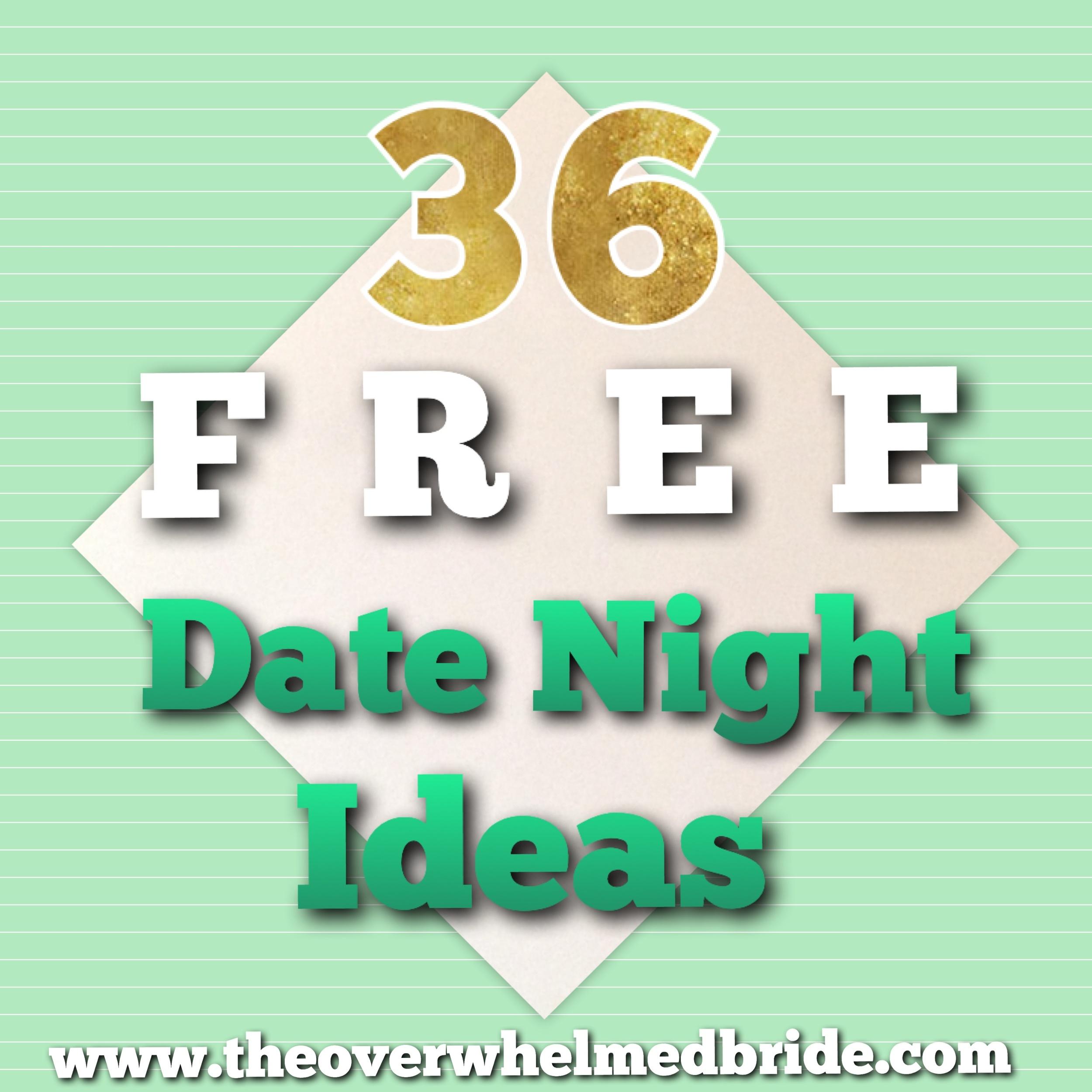 36 FREE Date Night Ideas.jpeg