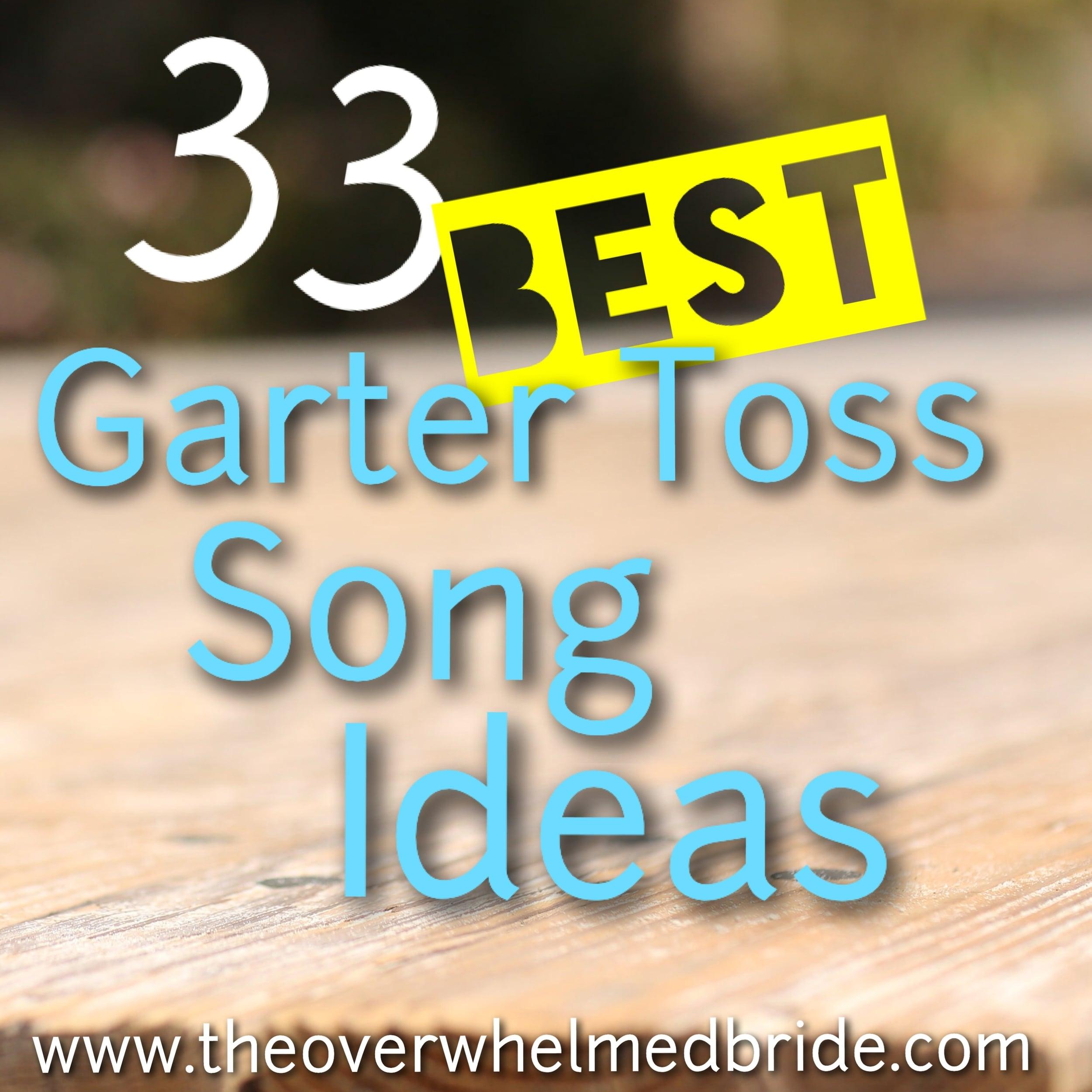 best garter toss song ideas