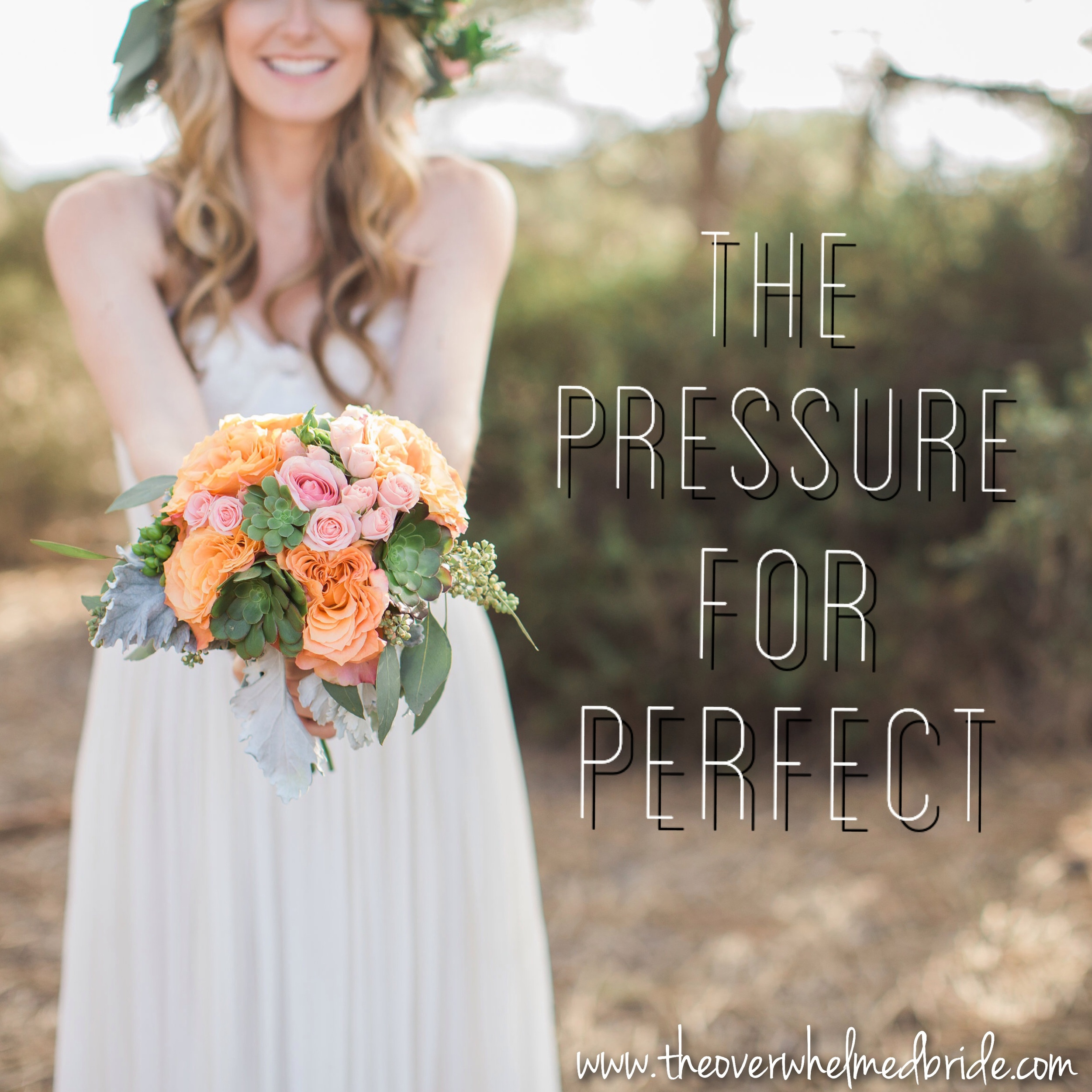 bridal perfection -the pressure for wedding perfection