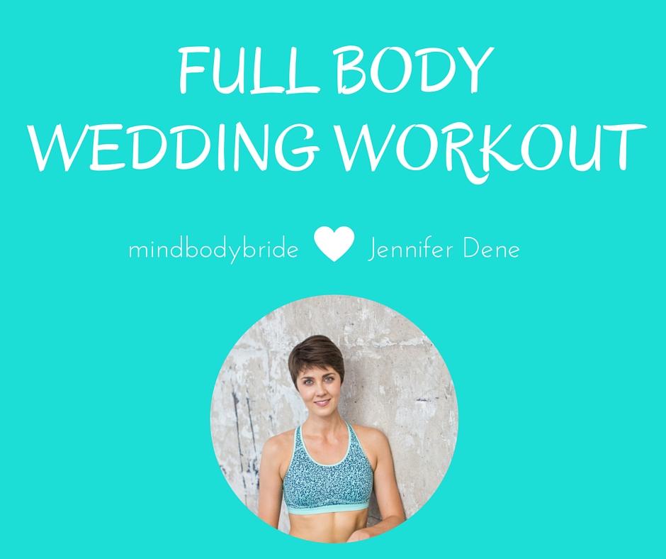 full body wedding workout