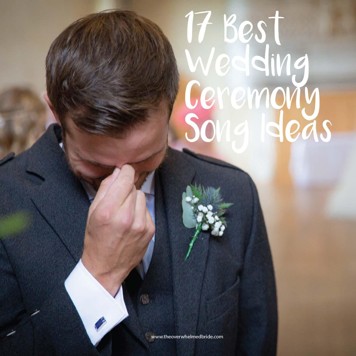 Wedding Ceremony Song Ideas