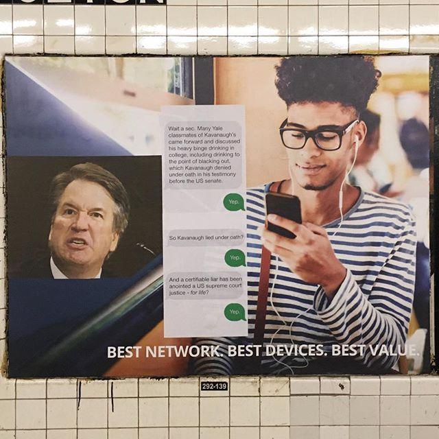 'Interruption 114', paper on subway advertisement, 46 x 60 inches, Fulton Street subway station, 2018 #subwayintervention #adtakeover #hijackedad #certifiableliar #stopkavanaugh