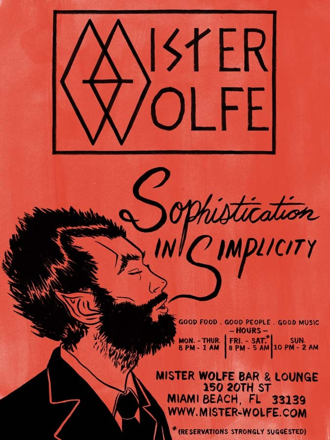 I've been working on a lot of stuff for the  Mister Wolfe  identity that I haven't posted yet and will in the next week or so. Till then, here is an E-Vite poster I worked on for the restaurant. I really like the lettering I did in this one.