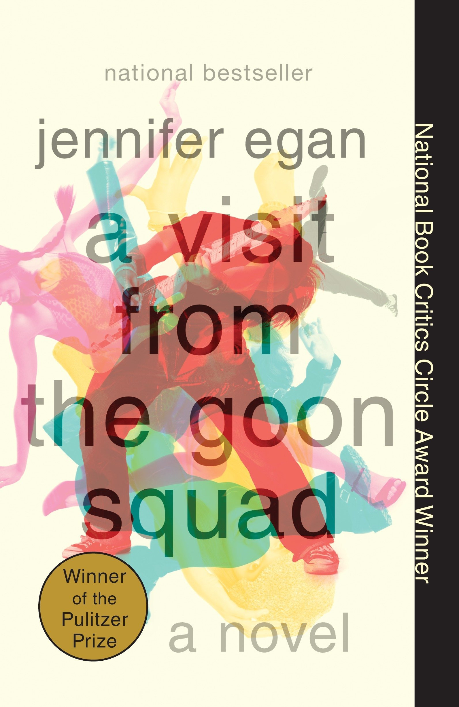 6) A Visit From the Goon Squad - The core of Jennifer Egan's A Visit From the Good Squad can be summed up by a single quote from the novel: