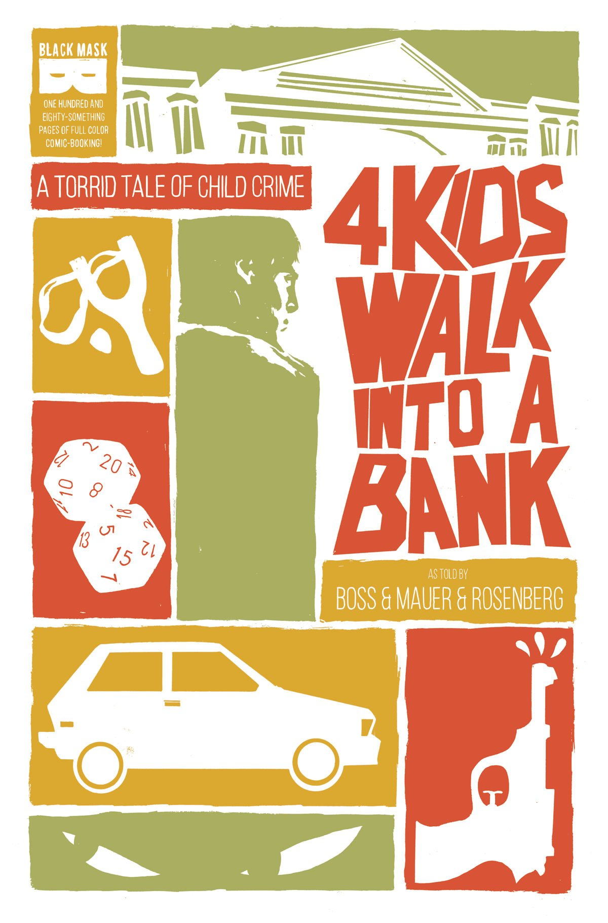 24) 4 Kids Walk Into a Bank - 4 Kids Walk Into a Bank is a lot of things, but if nothing else it's a love letter and homage to pop culture, the 80's, and coming of age stories (you can read all about the influences on the novel here). At it's core, 4 Kids Walk Into a Bank depicts a wonderful, skewed, and identifiable portrayal of what it means to be a hero to friends and family as a child. The less you know about the story the better, but rest assured it's incredibly touching, fun, clever, and unique.