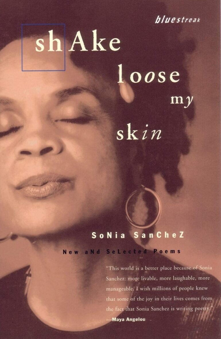 30) Shake Loose My Skin - Sonia Sanchez's Shake Loose My Skin is an incredible retrospective that encompass thirty years of her work. Each piece in the collection feels intimate and generous, as if Sanchez wrote them just for you, and the splendor and complexities that she is able to rip from her moments of personal heartbreak is breathtaking. One of the most important voices in both the black arts movement and modern poetry, Sanchez belongs with titans like Maya Angelou, Sylvia Plath, Gwendolyn Brooks, Louise Glück, and Tracy K. Smith.