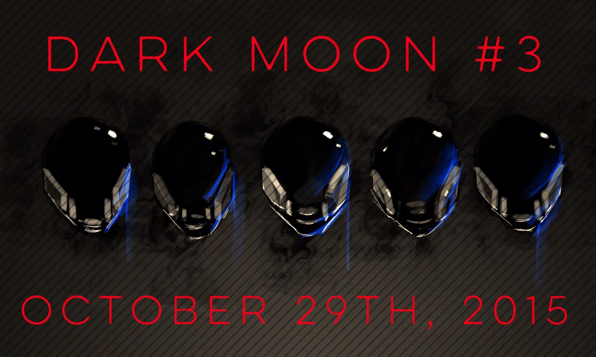 Dark Moon 3 Oct 29.JPG