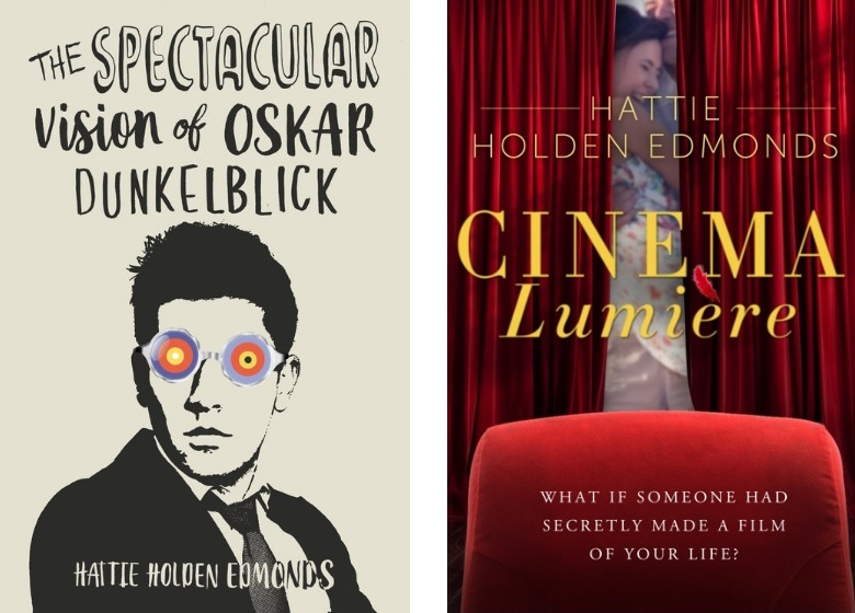 Hattie Holden Edmonds - Author of Cinema Lumiere & The Spectacular Vision of Oskar DunkelblickSite upgraded October 2018
