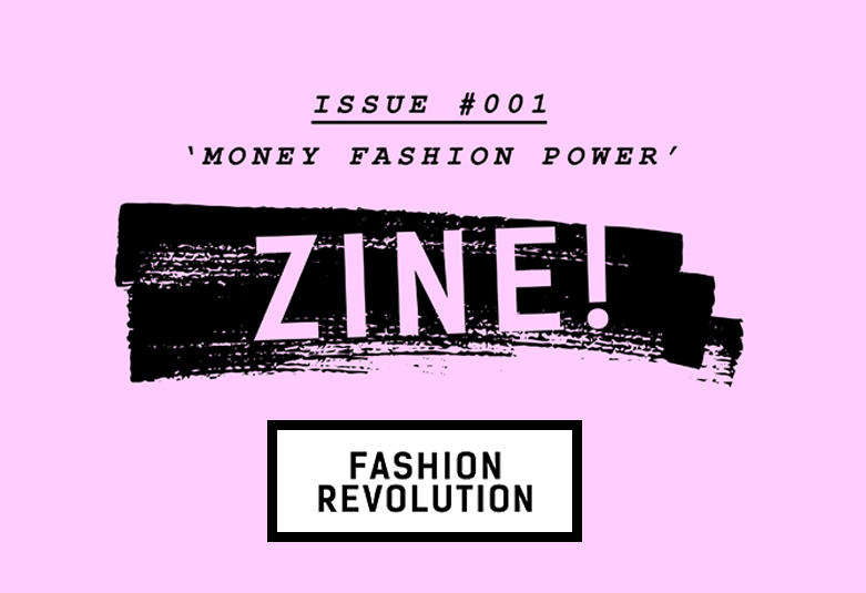 FASHION REVOLUTION FANZINE #001  My friends at Fashion Revolution included some of my photography in their first   FANZINE     ♥   72 pages of pix, poetry, illustration, design & editorial, the collectible zine explores the hidden stories behind our clothes, and how our purchasing power can make a positive impact.