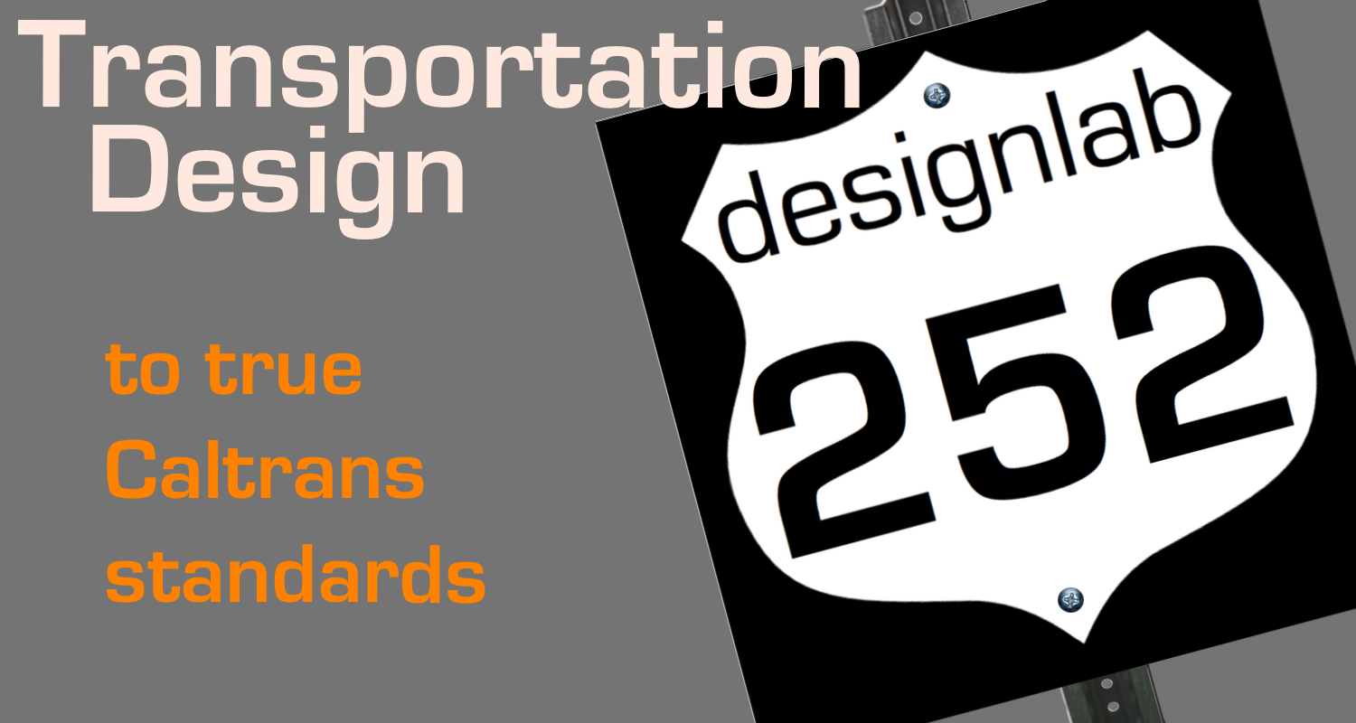 30 years of Caltrans related experience makes us very good at what we do for transportation.