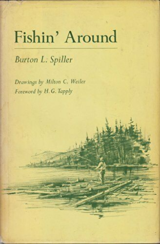Fishin Around - Burton Spiller