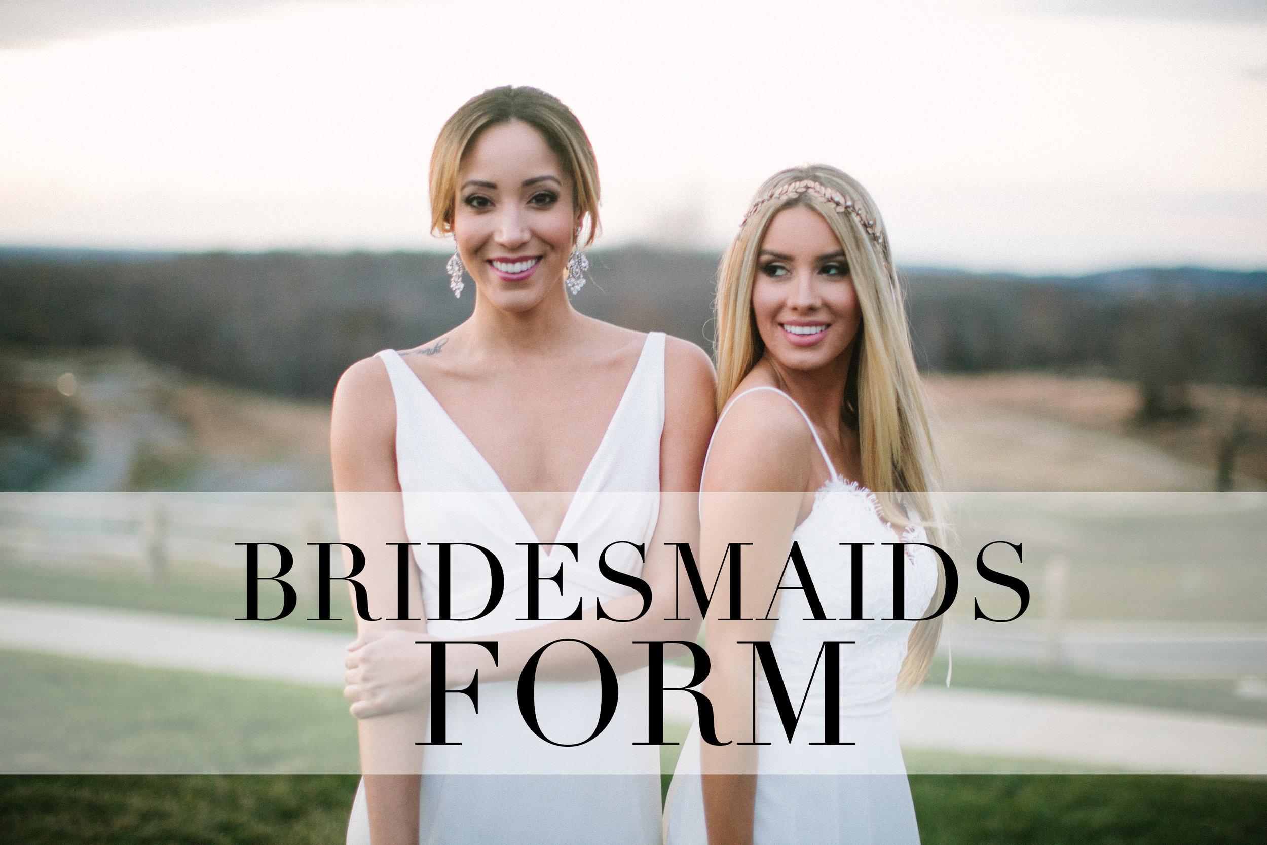 BRIDESMAIDS FORM