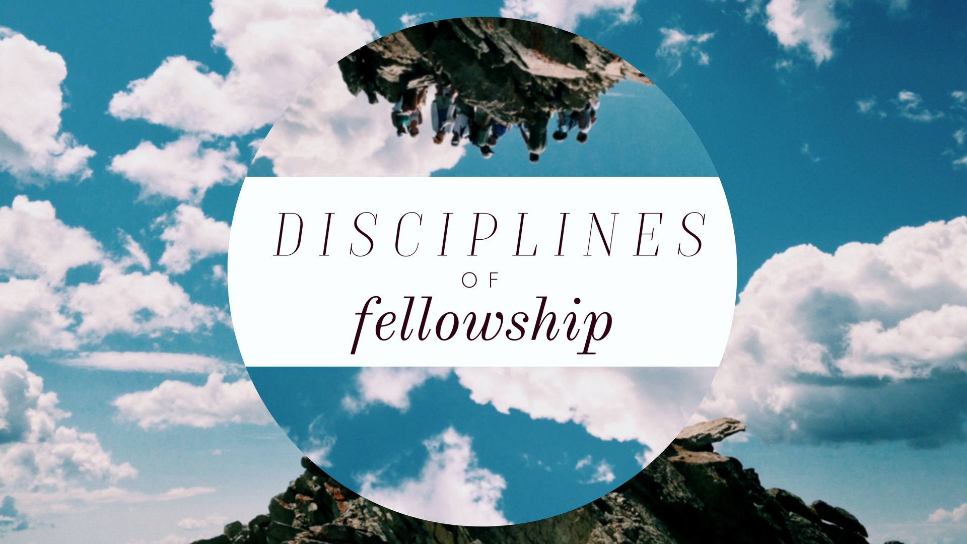 Disciplines of Fellowship Sermon Graphic no text.png