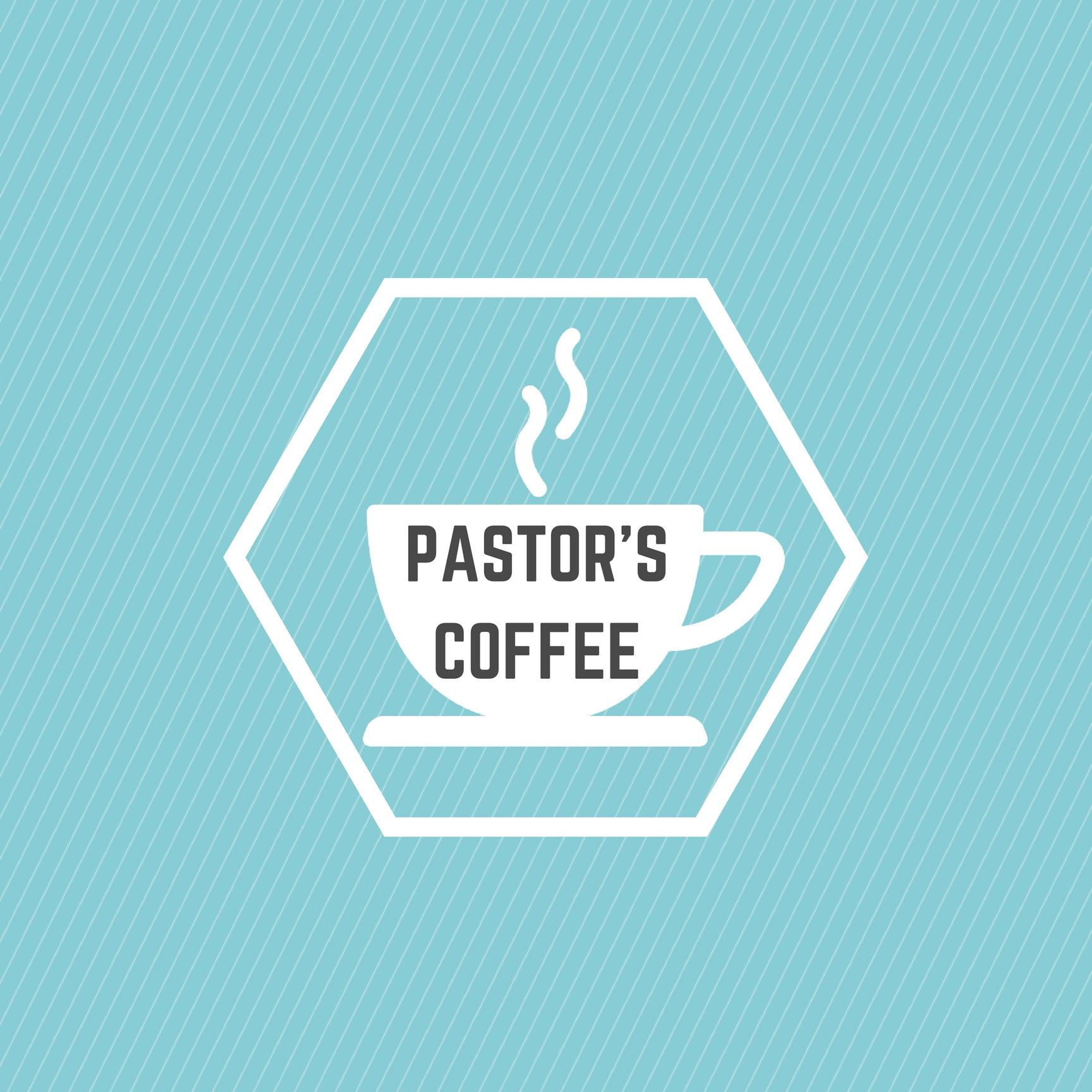 Copy of Pastor's Coffee Poster.jpg