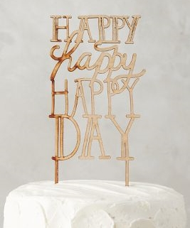 Happy Day Cake Topper from  Anthropologie