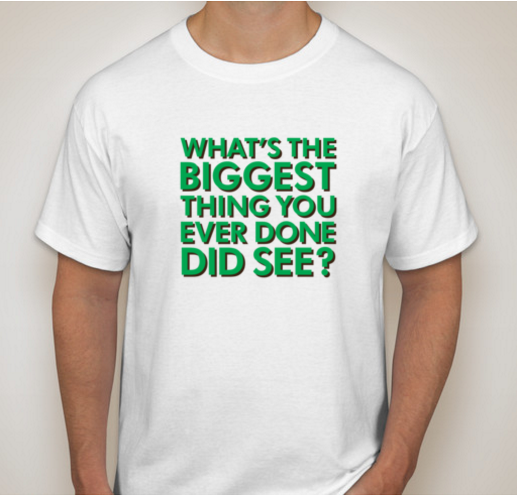 As Shown on a Hanes Tagless Tee (Front)