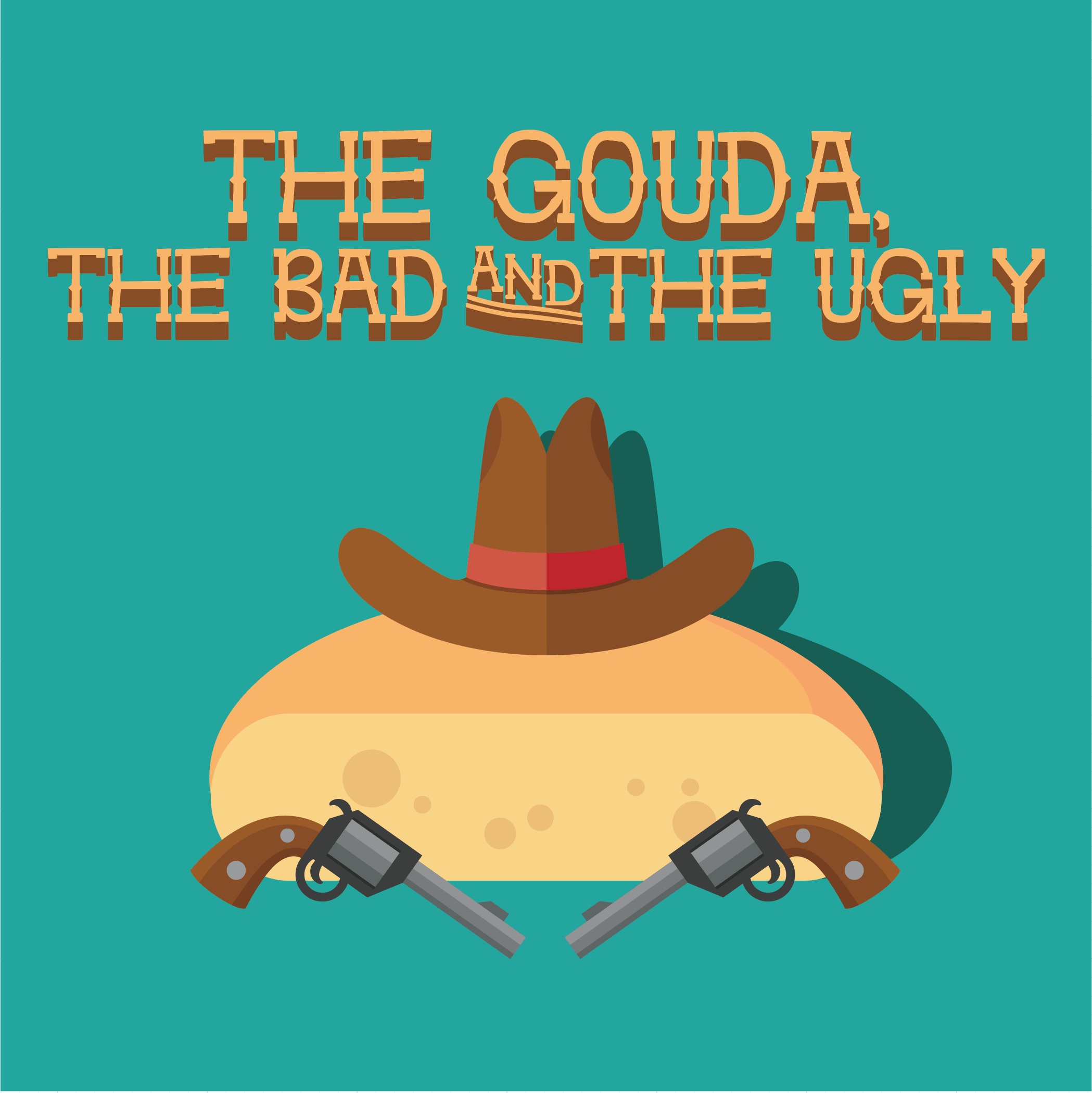 4. The Gouda the Bad & The Ugly.png