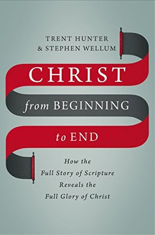 Christ from Beginning to End: How the Full Story of Scripture Reveals the Full Glory of Christ, by Trent Hunter and Stephen Wellum. - This newly released book (from Zonderan Publishers) shows how the Old Testament stories of Creation, Noah, Moses, David, and the Prophets point forward to, and are filled full of new meaning in Jesus Christ. The authors make a strong case for a unified Bible and cohesive narrative of God's Son and His redemption that unites both the Old and New Testaments. They conclude with a look at our experience in the Church—Christ's body—as a continuing fulfillment of Scripture. —Brant Berglin