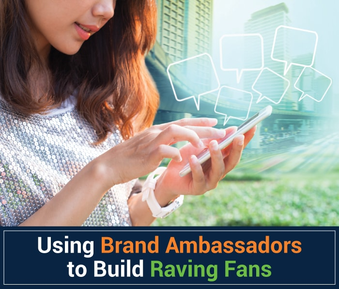 Using Brand Ambassadors to Build Raving Fans.jpg