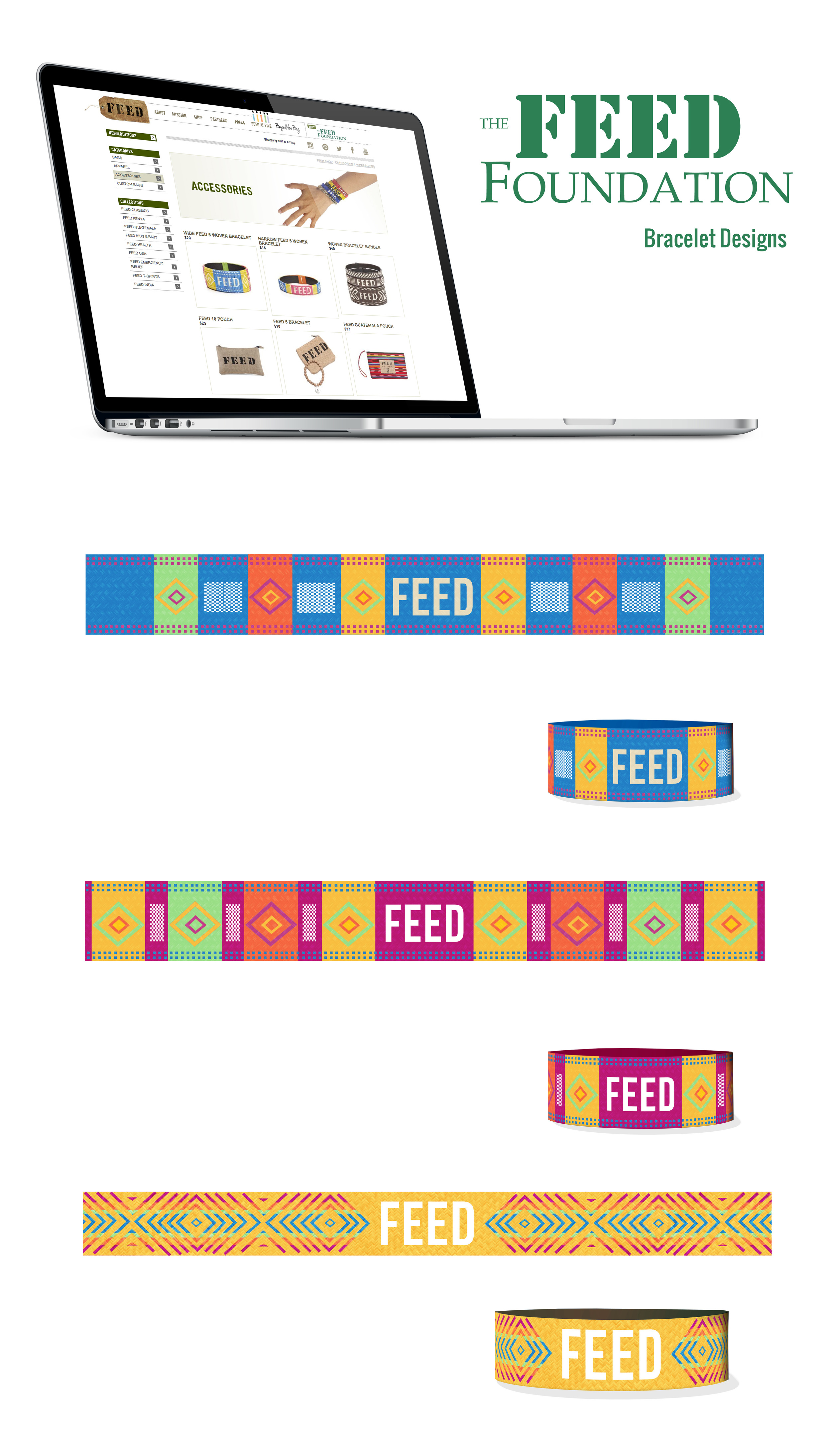 Client: The FEED Foundation  Type: Bracelet Designs