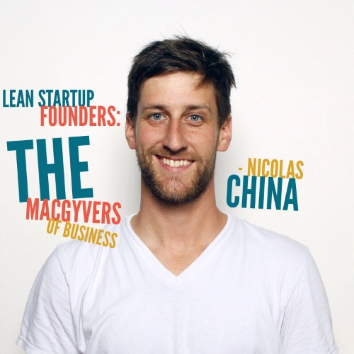 Nicolas China, Lean Startup Founders